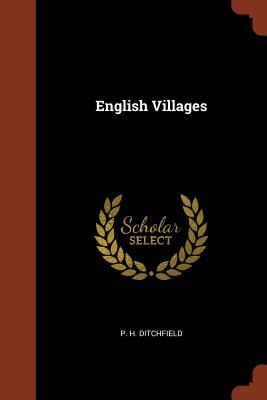 English Villages - Ditchfield, P H