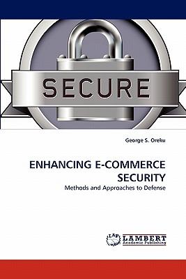 Enhancing E-Commerce Security - Oreku, George S