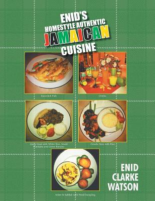 Enid's Homestyle Authentic Jamaican Cuisine - Watson, Enid Clarke