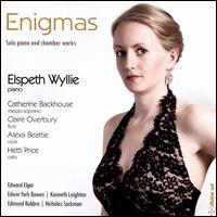 Enigmas: Solo piano and chamber works - Alexa Beattie (viola); Catherine Backhouse (mezzo-soprano); Claire Overbury (flute); Elspeth Wyllie (piano); Hetti Price (cello)