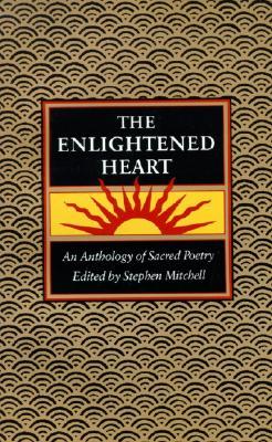 Enlightened Heart, T - Mitchell, Stephen (Editor)