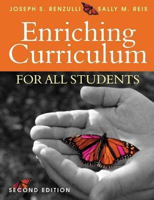 Enriching Curriculum for All Students - Renzulli, Joseph S, Dr. (Editor), and Reis, Sally M, Dr. (Editor)