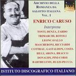 Enrico Caruso Interpreta...(Archivio della Romanz da Salotto Italiana), Vol.1