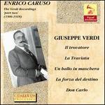 Enrico Caruso: The Verdi Recordings, part 2: 1906 - 1918