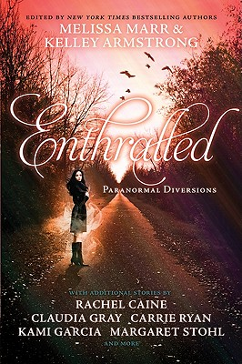 Enthralled: Paranormal Diversions - Marr, Melissa