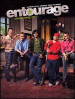 Entourage: Season Three, Part 1 [3 Discs]