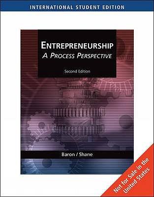 Entrepreneurship: A Process Perspective - Baron, Robert, and Shane, Scott