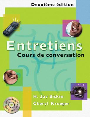 Entretiens: Cours de Conversation (Book Only) - Siskin, H Jay, and Krueger, Cheryl L