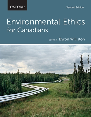 Environmental Ethics for Canadians - Williston, Byron (Editor)