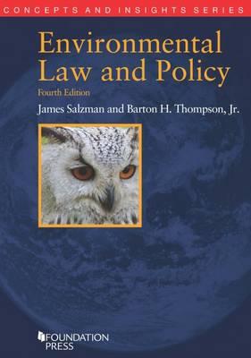 Environmental Law and Policy - Salzman, James A