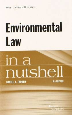 Environmental Law in a Nutshell - Farber, Daniel A