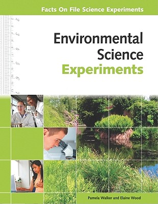 Environmental Science Experiments - Walker, Pamela, and Wood, Elaine