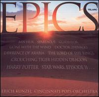 Epics - Erich Kunzel & the Cincinnati Pops