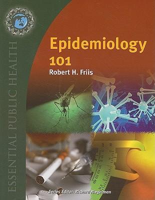Epidemiology 101 - Friis, Robert H