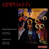 Epiphany: Medieval Byzantine Chant for the Feasts on January 1st and 6th - Cappella Romana (choir, chorus)