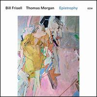 Epistrophy - Bill Frisell/Thomas Morgan