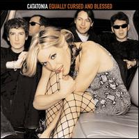 Equally Cursed & Blessed - Catatonia