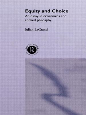 Equity and Choice - Le Grand, Julian