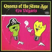 Era Vulgaris [Bonus Track] - Queens of the Stone Age