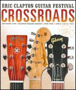 Eric Clapton Guitar Festival: Crossroads 2013 [2 Discs] - Martyn Atkins