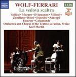 Ermanno Wolf-Ferrari: La vedova scaltra