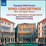 Ermanno Wolf-Ferrari: Wind Concertinos