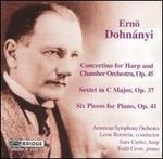 Ernö Dohnányi: Concertino for Harp and Chamber Orchestra; Sextet in C major; Six Pieces for Piano
