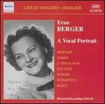 Erna Berger: A Vocal Portrait
