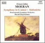 Ernest John Moeran: Symphony in G minor; Sinfonietta