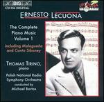 Ernesto Lecuona: The Complete Piano Music, Vol. 1