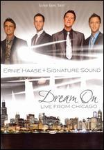 Ernie Haase and Signature Sound: Dream On