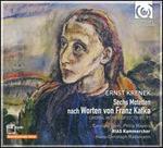 Ernst Krenek: Sechs Motetten nach Worten von Franz Kafka