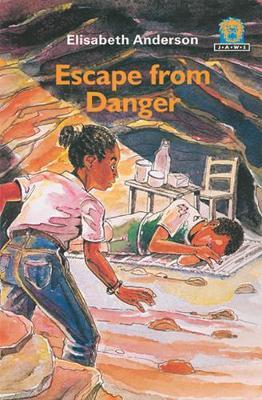 Escape from Danger - Anderson, Elizabeth