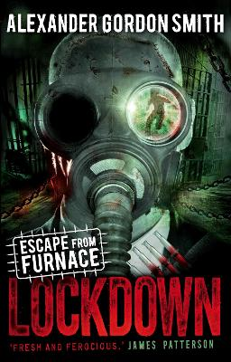 Escape from Furnace 1: Lockdown - Smith, Alexander Gordon