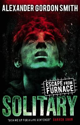 Escape from Furnace 2: Solitary - Smith, Alexander Gordon