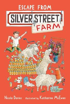 Escape from Silver Street Farm - Davies, Nicola, Dr.