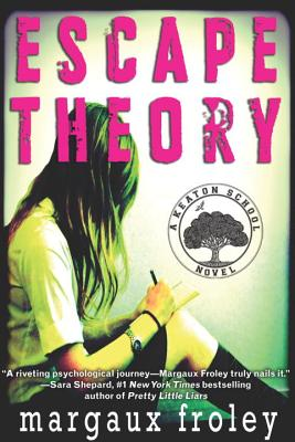 Escape Theory - Froley, Margaux