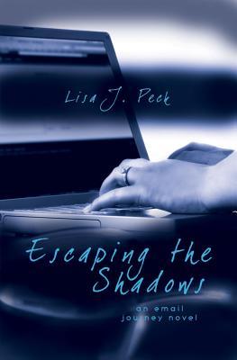 Escaping Shadows - Peck, Lisa
