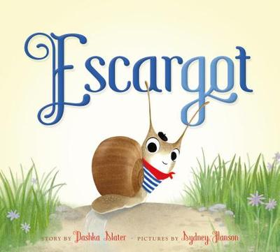 Escargot - Slater, Dashka