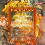 Eschmann: String Quartet in D minor; In Autumn; Fantasy Pieces