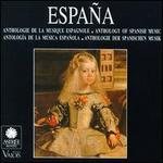 España: Anthology of Spanish Music