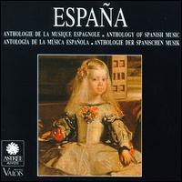 España: Anthology of Spanish Music - Bob van Asperen (clavecin); Esalada Studium Musicae Valencia; Esther Lamandier (chant); F. Belaza-Leoz (vocals);...