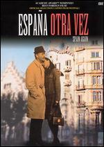 Espana Otra Vez