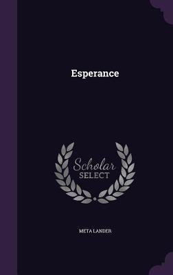 Esperance - Lander, Meta