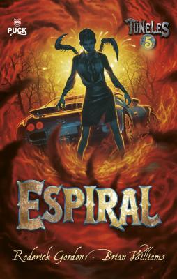 Espiral - Gordon, Roderick, and Williams, Briam, and Moya, Antonio-Prometeo (Translated by)