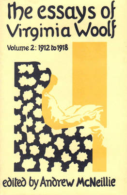 Essays of Virginia Woolf - Woolf, and Woolf, Virginia