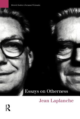 Essays on Otherness - LaPlanche, Jean, Professor, and Fletcher, John (Editor)