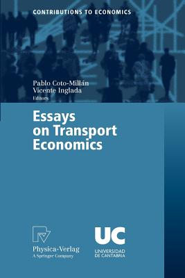 Essays on Transport Economics - Coto-Millan, Pablo (Editor)