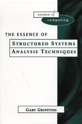Essence of Systems Analysis Techniques - Griffiths, Gary
