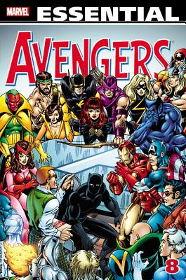 Essential Avengers, Volume 8 - Shooter, Jim, and Starlin, Jim (Illustrator), and Wolfman, Marv